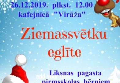 """26.12.2019. kafejnīcā """"Virāža""""notiks Ziemassvētku eglīte Līksnas pagasta pirmsskolas bērniem"""